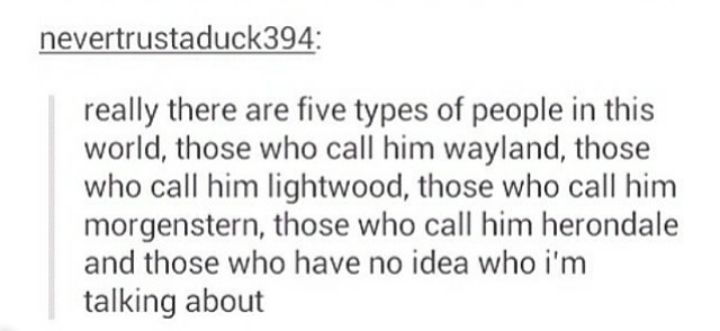 Five types of people I call him herondale