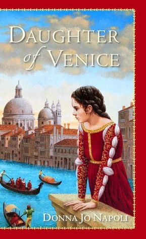 Donna Jo Napoli, Daughter of Venice: