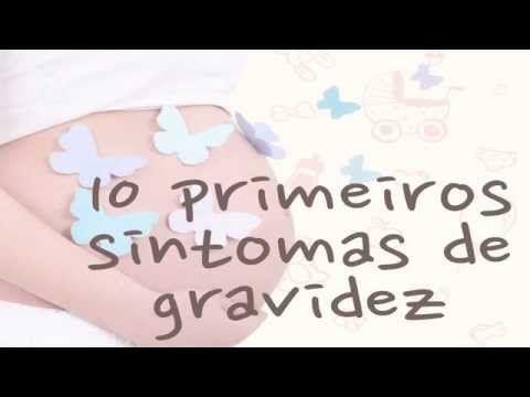 10 primeiros sintomas de gravidez - Mãe Manhê