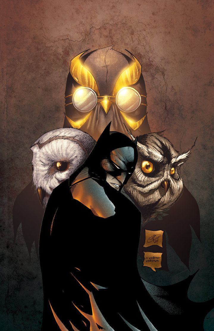 Beware the Court of Owls, that watches all the time, ruling Gotham from a shadowed perch, behind granite and lime. They watch you at your hearth, they watch you in your bed, speak not a whispered word about them, or they'll send The Talon for your head.