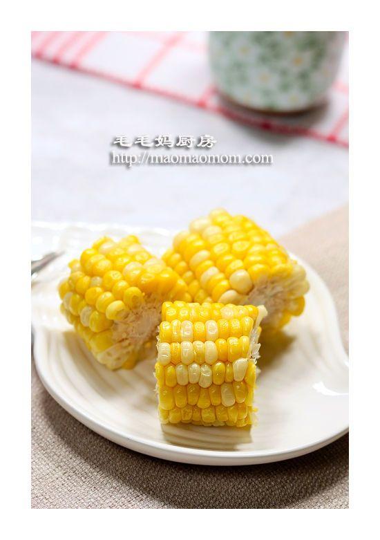 Steamed corns   MaomaoMom Kitchen 毛毛妈厨房