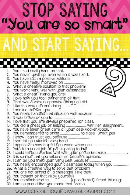 "Great list of praises rather than ""Good job!"" or ""You're so smart!"" Ways to motivate your students."