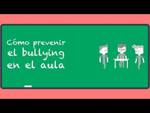 Cómo prevenir el bullying en el aula. - YouTube