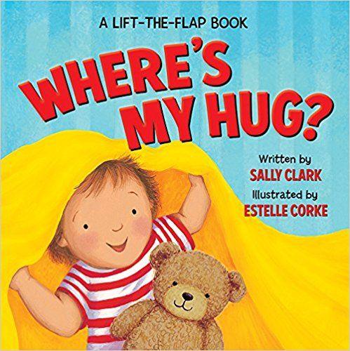 Where's My Hug? (A Lift-the-Flap Book): Sally Clark, Estelle Cork: 9780824919528: Amazon.com: Books
