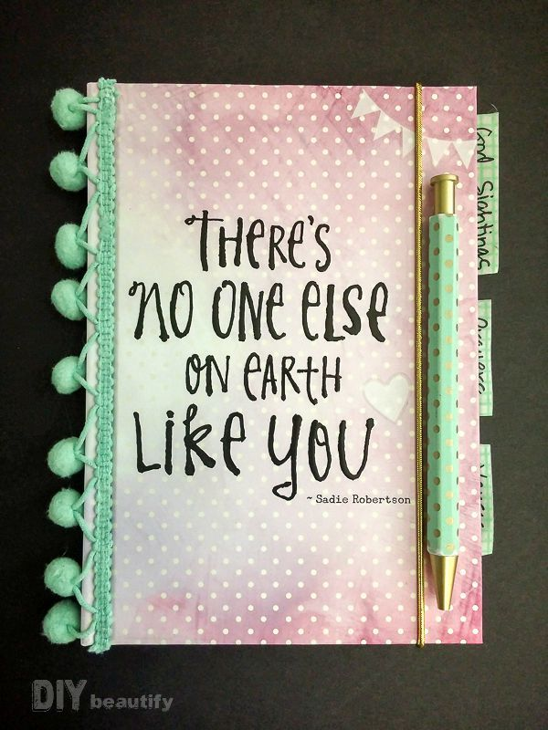 Remind her she's an original! Decorated notebook for teenage girl | DIY beautify