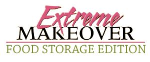Extreme Makeover - Food Storage Edition  video from Jodi and Judi's Food Storage Made Easy (simple steps to follow to get assess what you have and what you need. Then follow in making your own food storage.  #1