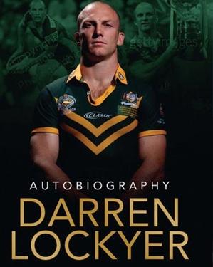 Darren Lockyer – Autobiography by Darren Lockyer & Dan Koch #rugby