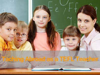The Best Points Of Teaching Abroad As A TEFL Teacher