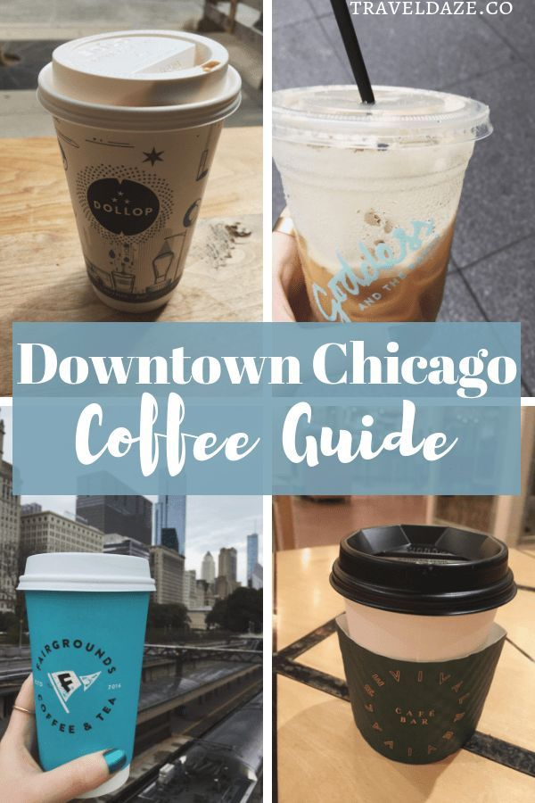 7 Awesome Coffee Shops In Downtown Chicago Chicago Coffee Shops