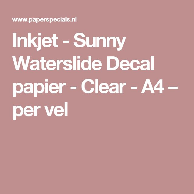 Inkjet - Sunny Waterslide Decal papier - Clear - A4 – per vel