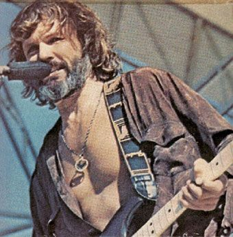 Kris Kristofferson....love him! one of my favorite movies of all time..A star is born.
