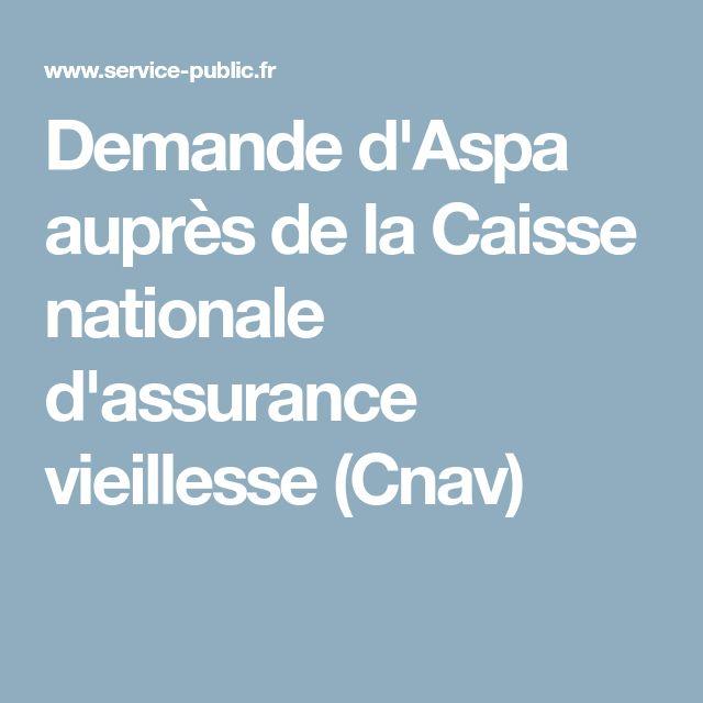 Demande d'Aspa auprès de la Caisse nationale d'assurance vieillesse (Cnav)
