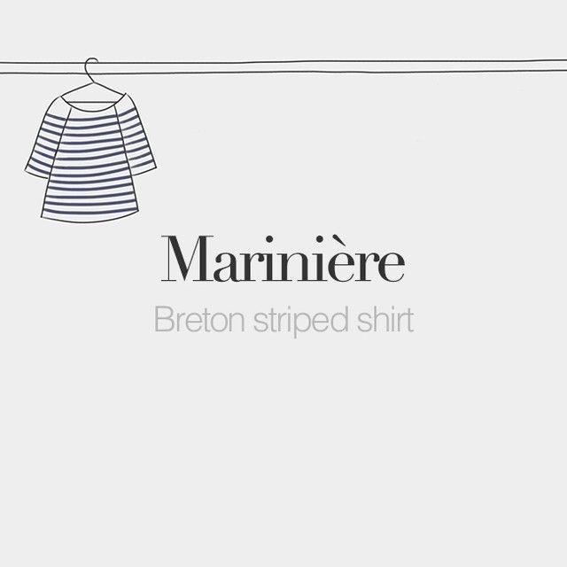 Marinière (feminine word) | Breton striped shirt | /ma.ʁi.njɛʁ/  Drawing: @beaubonjoli.