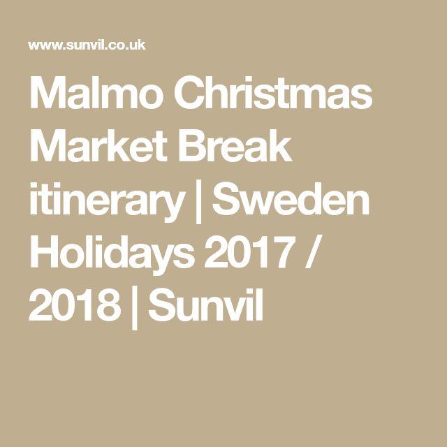 Malmo Christmas Market Break itinerary   Sweden Holidays 2017 / 2018   Sunvil