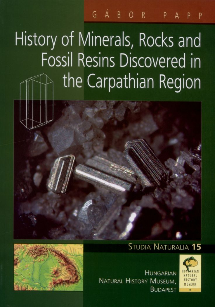 PAPP Gábor (2004) History of Minerals, Rocks and Fossil Resins Discovered in the Carpathian Region Budapest: Hungarian Natural History Museum, 2004. - 215 p. ISBN 963 7093 85 (Studia naturalia, ISSN 1215-5365; 15.)