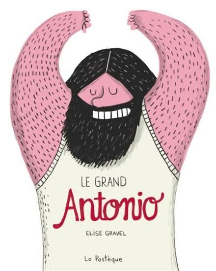 Le Grand Antonio - ÉLISE GRAVEL