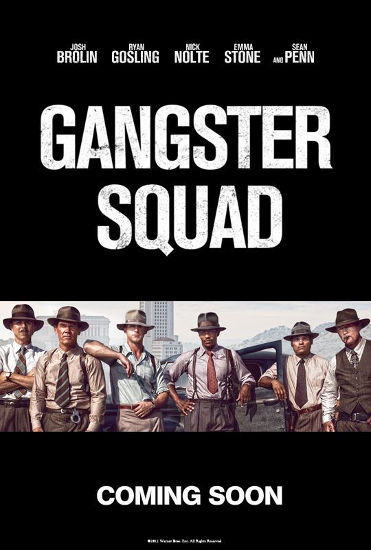 Gangster Squad. The cast. Oh my, yes.