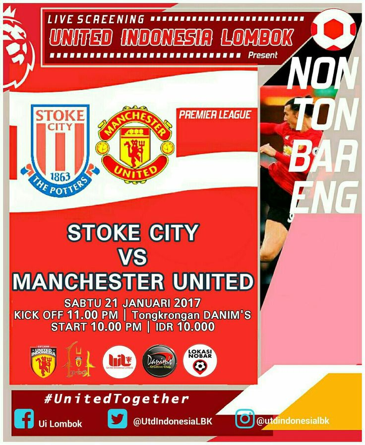 Stoke city vs Man United | Nobar UIL