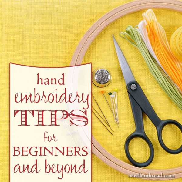 Hand Embroidery Tips for Beginners and Beyond