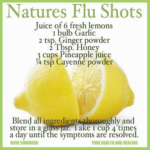 Juice of 6 fresh lemons 1 bulb garlic 2 tsp ginger powder 2 tbsp honey 3 cups pineapple juice 1/4 tsp cayenne powder Blend all ingredients thoroughly and store in a glass jar. Take 1 cup 4 times a day until the symptoms are resolved.