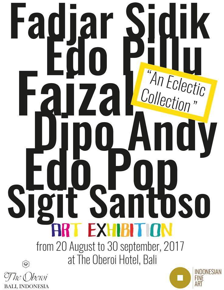 """An Eclectic Collection""  An exhibition of Indonesian artists coming from a private collection.   Art Exhibition in The Oberoi Hotel, Bali. From 20 August to 30 September, 2017."