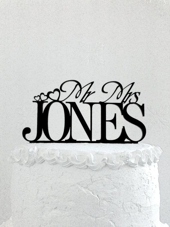 Mr and Mrs Jones Wedding Cake Topper Personalized with Last