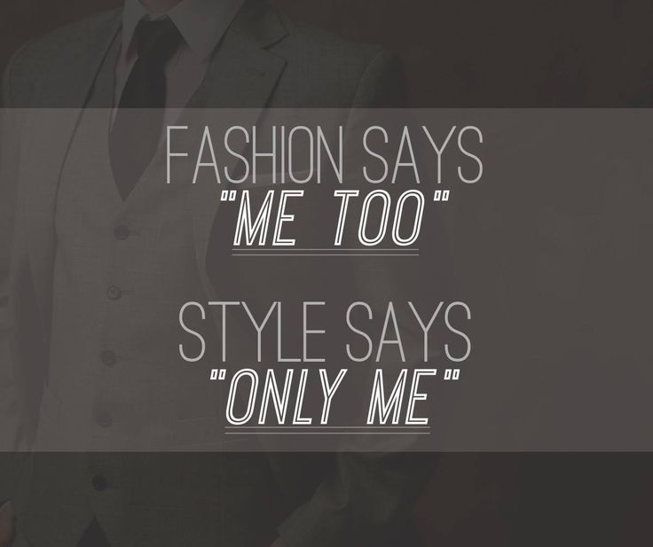 108 best men 39 s style fashion gentlemanly quotes images Mens fashion style quotes