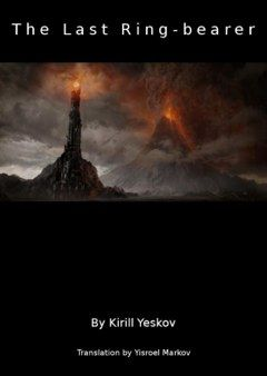 The Last Ringbearer: LOTR from Mordor's point of view. I adore the bad guy's point of view in every other treasured narrative, so this should be good.