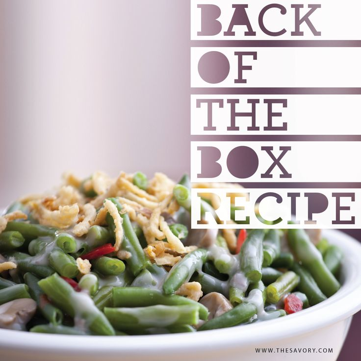 Best Back of the Box Recipes: French's French Fried Onions and Campbell's Green Bean Casserole - See more at: http://www.thesavory.com/food/best-back-box-recipes-frenchs-french-fried-onions-and-campbells-green-bean-casserole.html#sthash.lM0usYDB.dpuf