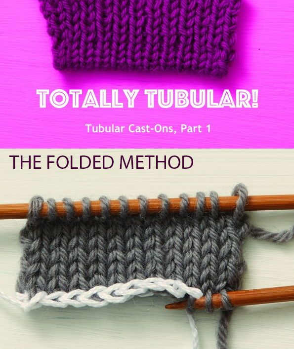 Tubular Cast On For Knitting Ribbing The Folded Method