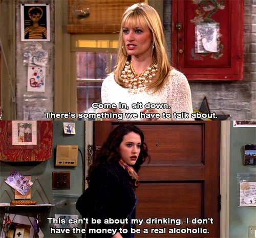 2 Broke Girls. A brilliant  funny show. It never fails to make me laugh.