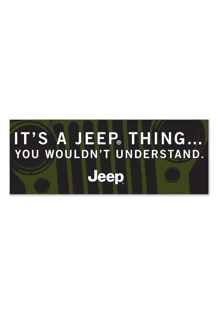 Jeep gear product its a jeep thing bumper sticker