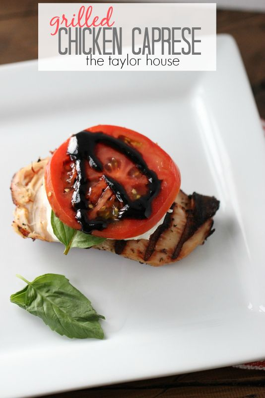 Simple Grilled Chicken Caprese Recipe for summer!