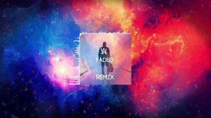 Alan Walker - Faded (Axcel Remix)