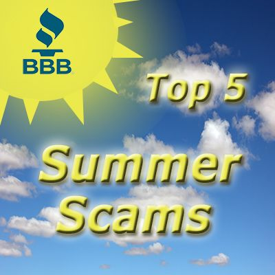 Scams change along with the seasons. Now that the weather has improved, watch out for these popular summer cons!