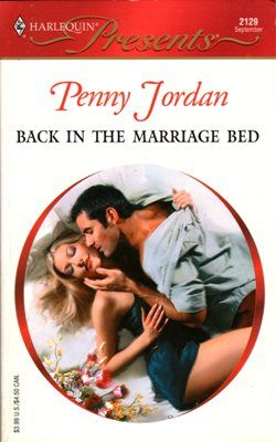 Back In The Marriage Bed by Penny Jordan Harlequin 0373121296