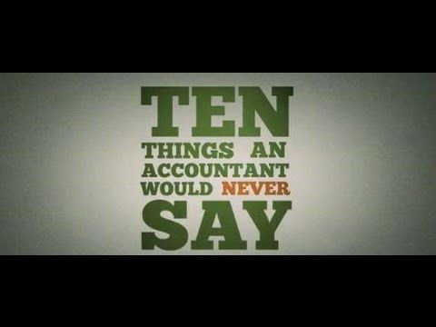 10 things an accountant would never say #accounting_service #bookkeeping_service #tax_preparation #payroll_services