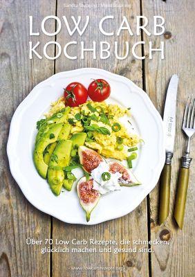 Das Low Carb Kochbuch