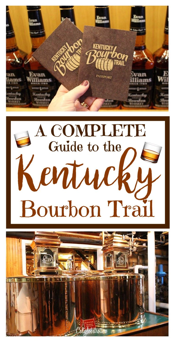 Hit the Bourbon Trail in Kentucky and go Bourbon Tasting! - California Globetrotter