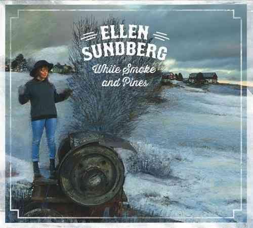 Ellen Sundberg - Smoke and Pines