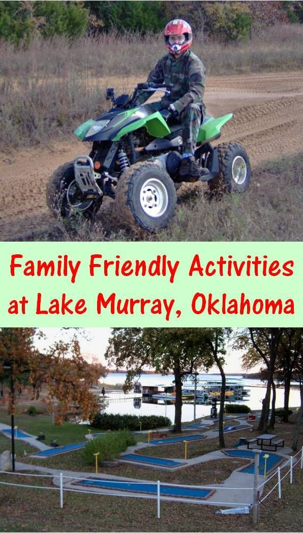 Family Friendly Activities at Lake Murray State Park in Oklahoma.  Not only enjoy lake activities but also, ATV and Putt Putt Golf.  Check out the cabin we rented and other fun stuff to do in and around this lake park.