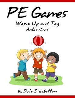 PE Games: Warm Up and Tag Activities