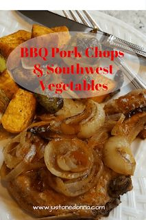 My Weeknight BBQ Pork Chops with Southwest Vegetables