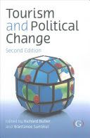 Tourism and political change / Richard Butler and Wantanee Suntikul, 2017