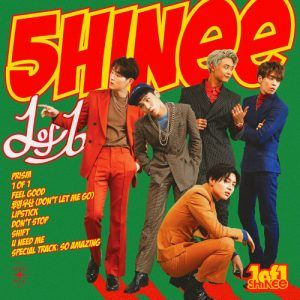 Download lagu SHINee - 1 of 1 MP3 dapat kamu download secara gratis di Planetlagu. Details lagu SHINee - 1 of 1 bisa kamu lihat di tabel, untuk link download SHINee - 1 of 1 berada dibawah. Title: 1 of 1 Contributing Artist: 샤이니 (SHINee) Album: 1 of 1 – The 5th Album Year: 2016