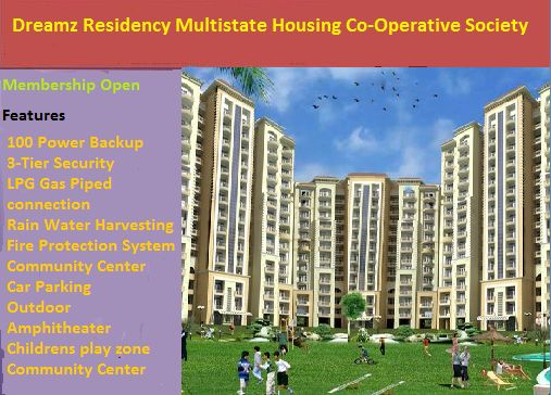 E-Homes in India first smart city Delhi from Dreamz Residency Multistate Housing Co-Operative Society.