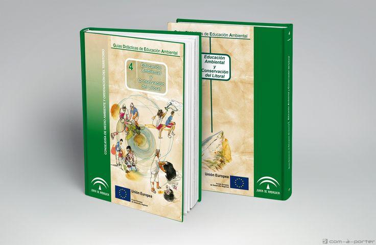 Maquetación del libro IV de la colección Guías Didácticas de Educación Ambiental. Conservación del Litoral.