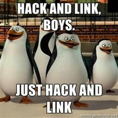 Hack and link, boys. Just hack and link. #ingress