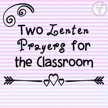 Includes two Lenten prayers to use with your students in the classroom.They are perfect for praying during the time of Lent and to help students reflect on their actions at this time.Each prayer focuses on being a better person during the time of Lent and making sacrifices to help others.Each prayer is decorated with the color purple to represent this period of time.