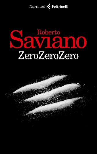 """Roberto Saviano, """"Zero zero zero"""": sulle tracce del narcotraffico di cocaina"""